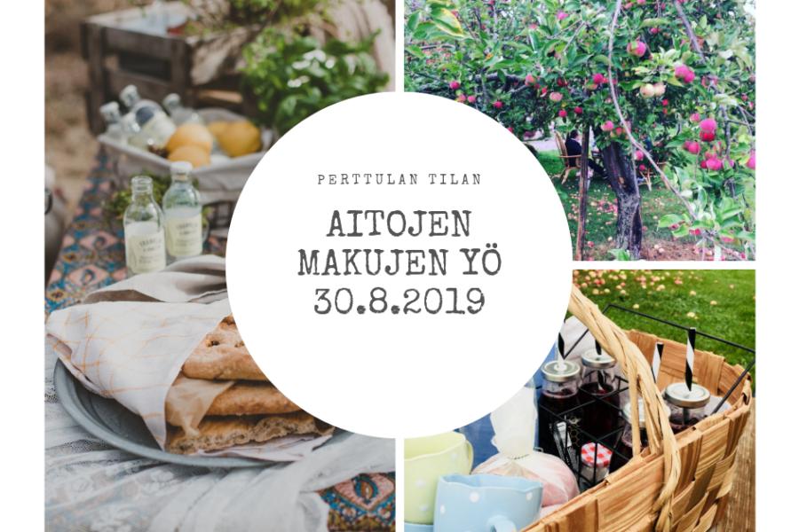 Aitojen Makujen Yö 30.8.2019.